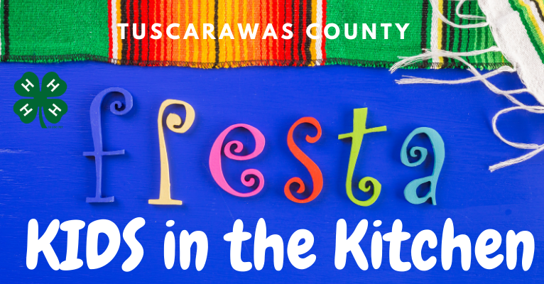 Click for Fiesta Edition of Kids in the Kitchen